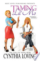 Taming Lil' Mo (Next Level Publishing)