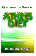 Quintessential Guide to Atkins Diet