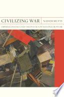 Civilizing War
