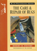 The Care and Repair of Rugs