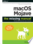 """""""macOS Mojave: The Missing Manual: The book that should have been in the box"""" by David Pogue"""