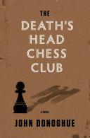 The Death's Head Chess Club Pdf/ePub eBook