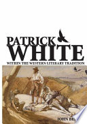 Patrick White Within The Western Literary Tradition
