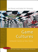 Game Cultures: Computer Games As New Media