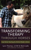 Transforming Therapy Through Horses