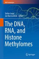 The DNA  RNA  and Histone Methylomes