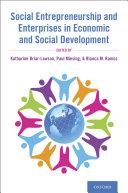 Social Entrepreneurship and Enterprises in Economic and Social Development