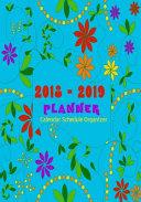 2018-2019 Planner Calendar Schedule Organizer