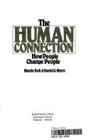 The human connection: how people change people