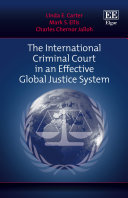 The International Criminal Court in an Effective Global Justice System Pdf/ePub eBook