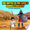 The Battle is the Lord's- David & Goliath