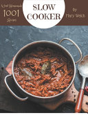 Wow  1001 Homemade Slow Cooker Recipes Book