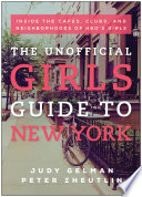 The Unofficial Girls Guide To New York Book PDF