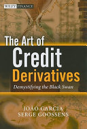 The Art of Credit Derivatives Book