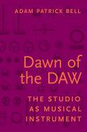 Dawn of the DAW