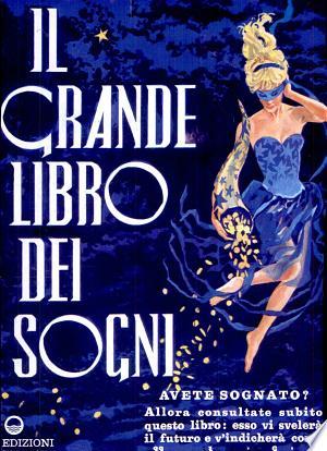 Download Il grande libro dei sogni Free Books - Dlebooks.net