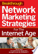 Breakthrough Network Marketing Strategies for the Internet Age Book
