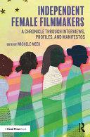 Independent Female Filmmakers [Pdf/ePub] eBook