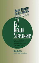 User s Guide Eye Health Supplements