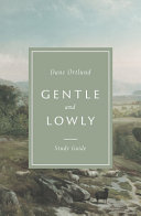 Gentle and Lowly Study Guide Book PDF