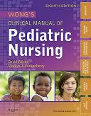 Wong s Clinical Manual of Pediatric Nursing   E Book
