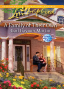 A Family of Their Own (Mills & Boon Love Inspired) (Dreams Come True, Book 2)