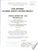 San Antonio Alcohol Safety Action Project Annual Report for 1973. Section II-A-7. An Analysis of Public Information Activity and an In-depth Countermeasure Report for PI & E Countermeasures