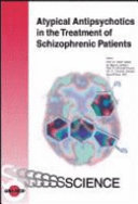 Atypical Antipsychotics in the Treatment of Schizophrenic Patients