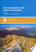 The Geodynamics of the Aegean and Anatolia