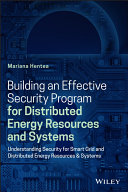 Building An Effective Security Program For Distributed Energy Resources And Systems Book PDF
