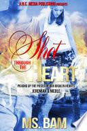 Shot Through The Heart Book