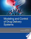 Modeling and Control of Drug Delivery Systems