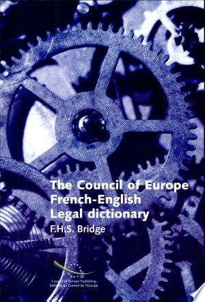 Download The Council of Europe French-English Legal Dictionary Free Books - Reading Best Books For Free 2018