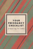Your Pregnancy Checklist Preparing for Baby Book PDF