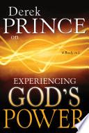 Derek Prince On Experiencing God S Power