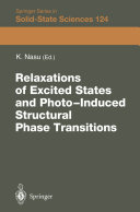 Relaxations of Excited States and Photo-Induced Phase Transitions: ...