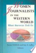 Women Journalists in the Western World