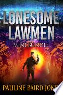 Lonesome Lawmen Books 2 & 3  : Lonesome Lawmen series bundle