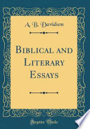 Biblical and Literary Essays (Classic Reprint)