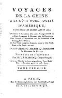 Collection de cartes géographiques, vues, marines, plans et portraits relatifs aux Voyages du capitaine J. Meares