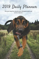 2019 Daily Planner Plan Your Days This Calendar Year with Goals to Gain and Work to Maintain.: Treeing Walker Coonhound, Bloodhound Dog Appointment Bo