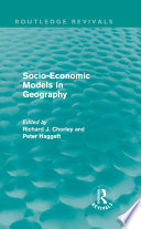 Socio Economic Models in Geography  Routledge Revivals