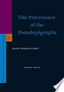 The Provenance of the Pseudepigrapha