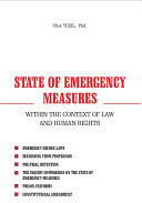 STATE OF EMERGENCY MEASURES WITHIN THE CONTEXT OF LAW AND HUMAN RIGHTS