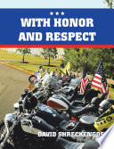 With Honor and Respect