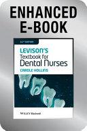 Levison's Textbook for Dental Nurses, Enhanced Edition