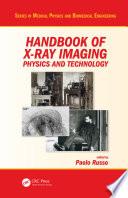 Handbook of X ray Imaging