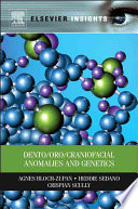 Dento Oro Craniofacial Anomalies and Genetics Book