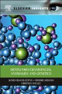 Dento Oro Craniofacial Anomalies and Genetics