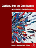 Cognition, Brain, and Consciousness